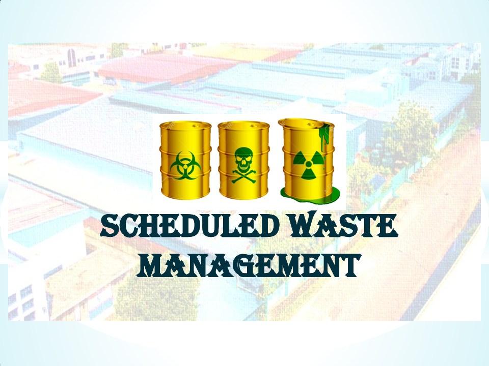 Schedule waste management 5